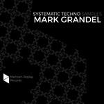 Mark Grandel: Systematic Techno Samples Vol 1 (Sample Pack WAV)