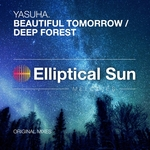 Beautiful Tomorrow/Deep Forest