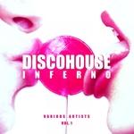 Disco House Inferno Vol 1