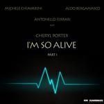MICHELE CHIAVARINI/ANTONELLO FERRARI/ALDO BERGAMASCO feat CHERYL PORTER - I'm So Alive (Front Cover)