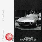 VAKKUUM - Speaker Sounds (Front Cover)