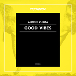 ALDRIN ZURITA - Good Vibes (Front Cover)