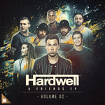 Hardwell & Friends Vol 02