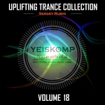 Uplifting Trance Collection By Sergey Rubin Vol 18