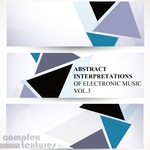 VARIOUS - Abstract Interpretations Of Electronic Music Vol 3 (Front Cover)