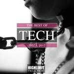 The Best Of Tech Ibiza 2017