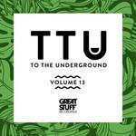 To The Underground, Vol  13