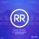 ROB ROAR feat THOMAS GANDEY - Night Strings (Front Cover)