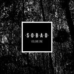 SOBAD Volume One