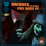 UNIQUES feat DINKS - Evil Bass (Front Cover)
