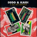 DEGO & KAIDI - A So We Gwarn (Front Cover)