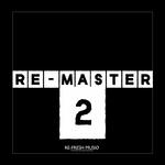 Re-Master 2