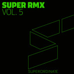 Super Remix Vol 5