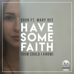 99DB - How Could I Know (Have Some Faith) (Front Cover)