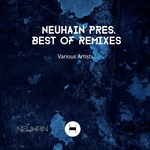 VARIOUS - Neuhain Present Best Of Remixes (Front Cover)