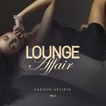 Lounge Affair Vol 2