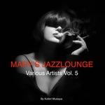 Various: Mary's Jazzlounge Various Artists Vol 5