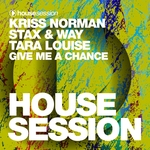 KRISS NORMAN/STAX & WAY/TARA LOUISE - Give Me A Chance (Front Cover)