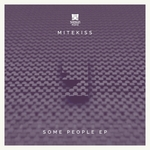 Mitekiss: Some People
