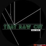 That Raw Cut