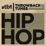 Various: Throwback Tunes: Hip Hop (Explicit)