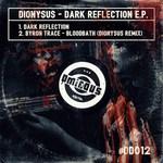 Dark Reflection EP