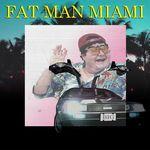 Fat Man's Miami