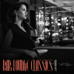 VARIOUS - Bar Lounge Classics: Session 2017 (Front Cover)