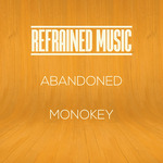 MONOKEY - Abandoned (Front Cover)