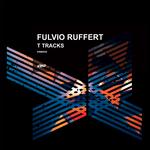 FULVIO RUFFERT - T Tracks (Front Cover)