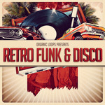 Organic Loops: Retro Funk & Disco (Sample Pack WAV/APPLE/REASON)
