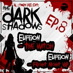 The Dark Shadows EP (Part 8)