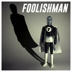 THE CORRESPONDENTS - Foolishman (Front Cover)