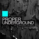 Proper Underground Vol 13: Indie Dance: Nu Disco