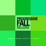 Progressive Fall Killers