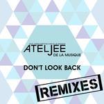 Don't Look Back - Remixes
