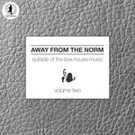 VARIOUS - Away From The Norm Vol 2: Outside Of The Box House Music (Front Cover)