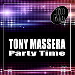 TONY MASSERA - Party Time (Front Cover)