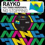 RAYKO feat TANIA HAROSHKA - No Stopping (Front Cover)