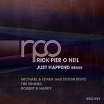 RICK PIER O'NEIL - Just Happend Remix (Front Cover)