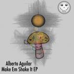 Make Em Shake It EP