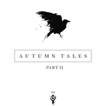Autumn Tales/Part II