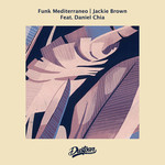 FUNK MEDITERRANEO feat DANIEL CHIA - Jackie Brown (Front Cover)