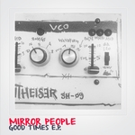 MIRROR PEOPLE - Good Times EP (Front Cover)