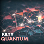 FATY - QUANTUM (Front Cover)