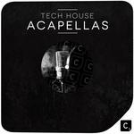 Various: Tech House Acapellas