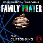 CLIFTON KING - Family Prayer (Front Cover)