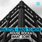 RALSTON X MADE TO MOVE - House Rocka (Front Cover)