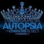 Autopsia - The Remixes Part I