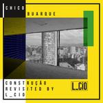 L_CIO - Chico Buarque Construcao Revisited (Front Cover)